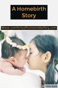 A Home Birth Story
