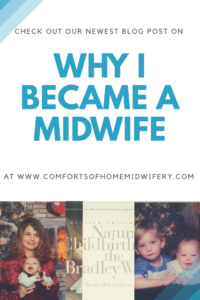 Why I Became a Midwife